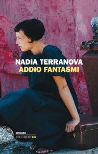 Nadia Terranova Addio Fantasmi