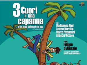 Tre cuori e una capanna al Teatro Cantoregi di Carignano